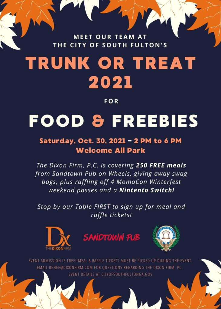 City of South Fulton's Trunk or Treat at Welcome All Park flyer by the Dixon Firm.